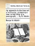 Appendix to the New Art of Surveying; Containing a New Construction of a Pantagraph, by B Ma...