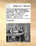 Works of the Right Reverend George Bull, D D Concerning the Holy Trinity Translated into Eng...