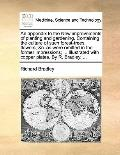 Appendix to the New Improvements of Planting and Gardening Containing the Culture of Such Fo...