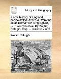 New History of England, Ecclesiastical and Civil, from the Establishment of King Egbert, in ...