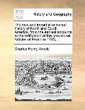New and Impartial Universal History of North and South America, from the Earliest Accounts t...