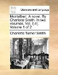 Montalbert a Novel by Charlotte Smith In