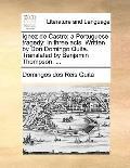 Ignez de Castro; a Portuguese Tragedy : In three acts. Written by Don Domingo Quita. Transla...