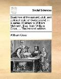 Sketches of the Natural, Civil, and Political State of Swisserland; in a Series of Letters t...
