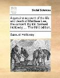 A Genuine Account of the Life and Death of Matthew Lee, the Convert by Mr Samuel Holloway