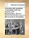 Histories and Parables Translated from the French of F Bonaventure by a H