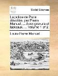 Police de Paris Dévoilée, Par Pierre Manuel, Avec Gravure et Tableaux