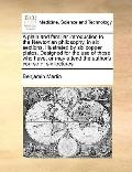Plain and Familiar Introduction to the Newtonian Philosophy, in Six Sections Illustrated by ...