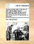 Further Proceedings on the Trial of John Horne, Esq; upon an Information Filed Ex Officio, b...