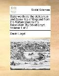 State-Worthies : The statesmen and favourites of England from the Reformation to the Revolut...