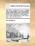 Treatise on the Operations of Surgery with a Description and Representation of the Instrumen...