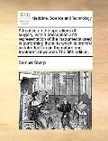 Treatise on the Operations of Surgery, with a Description and Representation of the Instrume...