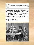 Essay on Electricity : Being an enquiry into the nature, cause and properties thereof, on th...