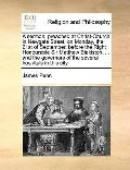 Sermon, Preached at Christ-Church in Newgate Street, on Monday, the 21st of September, Befor...