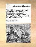 Trium Bibliothecarum Insigni Copiâ Omnigenæ Literaturæ Libror Instructissimar Catalogus or, ...