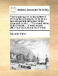 Physico-Geology : Or, a new system of philosophical geography. Containing a new and general ...