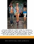 Guide to Fashion Design and Top American Fashion Designers : Including Calvin Klein, Tom For...