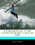 Traveler's Guide to the United States Best Places to Surf