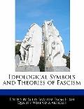 Ideological Symbols and Theories of Fascism