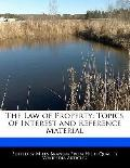 Law of Property : Topics of Interest and Reference Material