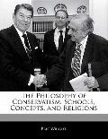 Philosophy of Conservatism : Schools, Concepts, and Religions