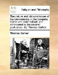 Nature and Circumstances of the Demoniacks in the Gospels, Stated and Methodized; and Consid...