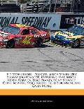 Pit Stop Guides - NASCAR Busch Series: 2007 Subway Jalapeno 250, featuring Kyle Busch, Kevin...