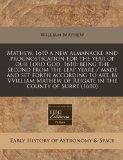 Mathew, 1610 a new almanacke and prognostication for the year of our Lord God, 1610: being t...