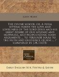 The divine wooer, or, A poem setting forth the love and loveliness of the Lord Jesus and his...