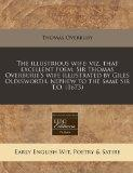 The illustrious wife: viz. that excellent poem, Sir Thomas Overburie's wife illustrated by G...