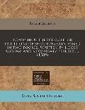 Toxophilus the schoole, or partitions of shooting contayned in two bookes, written by Roger ...