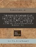carde and compasse of life Containing many passages, fit for these times. and directing all ...