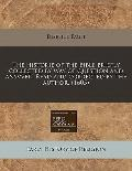 historie of the Bible briefly collected by way of question and ansvver. Read and corrected b...