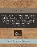 discoursiue probleme concerning prophesies how far they are to be valued, or credited, accor...