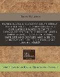 Baziliologia a Booke of Kings Beeing the True and Liuely Effigies of All Our English Kings f...
