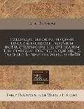 Catalogus librorum in quavis lingua & facultate insignium instructissimarum bibliothecarum t...