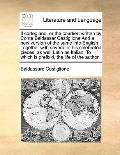 Cortegiano, or the Courtier : Written by Conte Baldassar Castiglione and a new version of th...