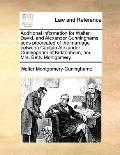 Additional Information for Walter, David, and Alexander Cunninghams, Sons Procreated of the ...
