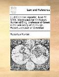 Lord Coalston Reporter June 11 1768 Information for Mr Robert Hunter of Elrig, Professor of ...