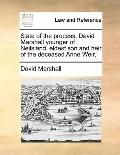 State of the Process, David Marshall Younger of Neilsland, Eldest Son and Heir of the Deceas...