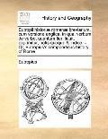 Eutropii Historiæ Romanæ Breviarium, Cum Versione Anglica, in Qua, Verbum de Verbo, Quantum ...