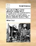 Tryals of William, Earl of Kilmarnock, George, Earl of Cromertie, and Arthur Lord Balmerino,...