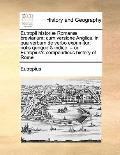 Eutropii Historiæ Romanæ Breviarium; Cum Versione Anglica, in Qua Verbum de Verbo Exprimitur...