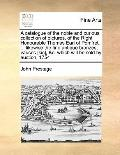 Catalogue of the Noble and Curious Collection of Pictures, of the Right Honourable Thomas Ea...