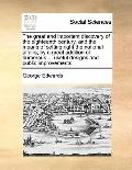 Great and Important Discovery of the Eighteenth Century, and the Means of Setting Right the ...