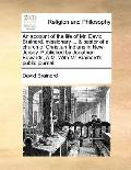 Account of the Life of Mr David Brainerd, Missionary and Pastor of a Church of Christian Ind...