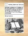 Domestic Medicine : Or, A treatise on the prevention and cure of diseases, by regimen and si...