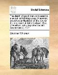 Death of Good Men Compared to a Sweet, Refreshing Sleep a Sermon, Preached at Hartford, on t...
