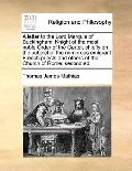 Letter to the Lord Marquis of Buckingham, Knight of the Most Noble Order of the Garter, Chie...