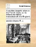 Woollen Draper's Letter on the French Treaty, to His Friends and Fellow Tradesmen All over E...